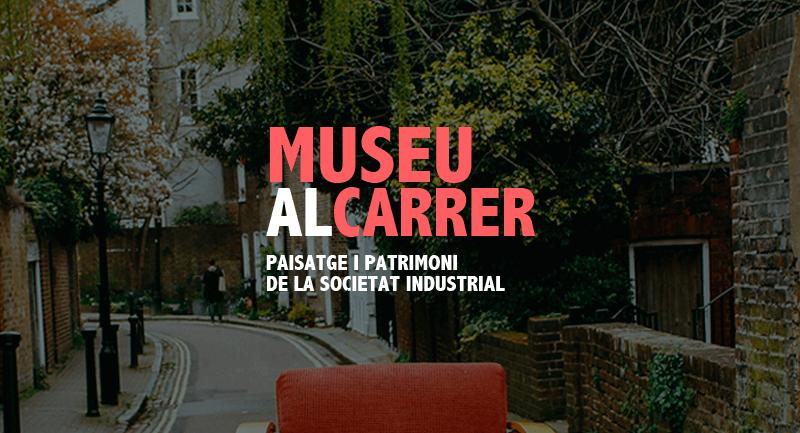 mNACTEC: Museu al Carrer